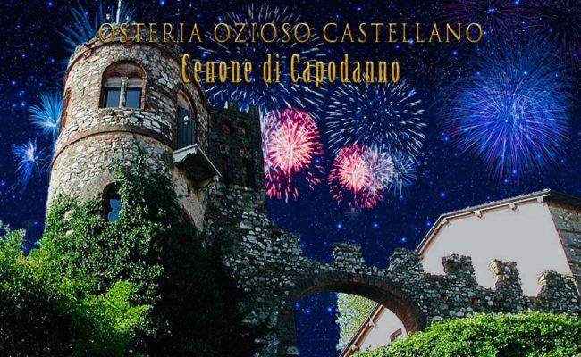 CAPODANNO 2019 OSTERIA OZIOSO CASTELLANO